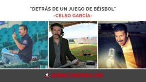 """Detrás de un juego de Béisbol"" – Celso García"